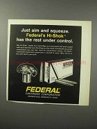 1970 Federal Hi-Shok Cartridge Ad - Aim and Squeeze