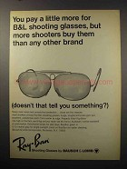 1968 Ray-Ban Shooting Glasses Ad - Pay a Little More