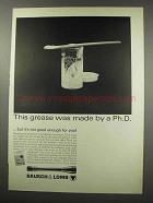 1966 Bausch & Lomb Scopes Ad - Grease Made by Ph.D.