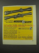 1966 Weaver K4 and C4 Scopes Ad - A Gift to Please