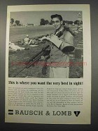 1965 Bausch & Lomb Optics Ad - The Best in Sight