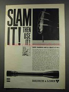 1965 Bausch & Lomb Scopes Ad - Slam It