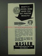 1965 Nosler Bullets Ad - What's A Nickel More?