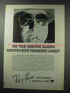 1964 Ray-Ban Sun Glasses Ad - Toughened Lenses