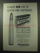 1964 Federal Center Fire Cartridges Ad - Great Line