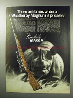 1971 Weatherby Mark V Rifle Ad - Times When Priceless