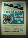 1971 Bushnell Lite Site Scope Ad - Lighted Aiming Point