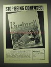 1971 Bushnell Sports Optics Ad - Stop Being Confused