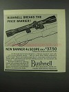 1961 Bushnell Banner 4x Scope Ad - Breaks Price Barrier
