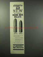 1960 Sierra 30 Caliber Round Nose Bullets Ad