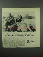 1960 Ray-Ban Shooting Glasses Ad - Never Fire a Shot