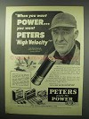 1951 Peters High Velocity Shotgun Shells Ad - You Want