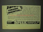 1951 Speer Bullets Ad - Conserve Ammunition
