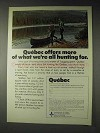 1973 Quebec Canada Tourism Ad - All Hunting For