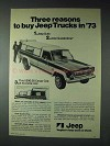 1973 Jeep Pickup Truck Ad - Three Reasons to Buy