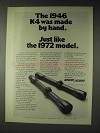 1972 Weaver K4 Scope Ad - Made By Hand