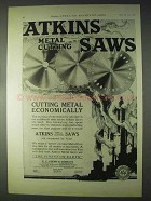 1922 Atkins Metal Cutting Saws Ad - Economically