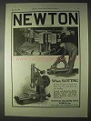 1922 Newton Machine Tool Works Ad - When Slotting