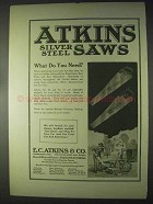 1922 Atkins Silver Steel Saws Ad - What do You Need?