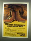 1981 Wolverine Boots Advertisement - Tough Outside Comfort Inside