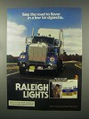 1981 Raleigh Lights Cigarettes Ad - The Road To Flavor