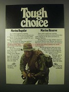 1979 U.S. Marines, Marine Reserve Ad - Touch Choice