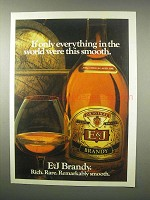 1979 E&J Brandy Ad - If Only Everything Was this Smooth