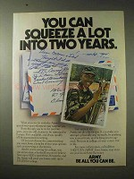 1984 U.S. Army Ad - Squeeze a Lot Into Two Years