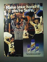 1986 Sure Deodorant Advertisement - Raise Your Hand if You're Sure