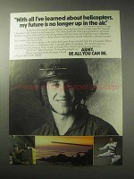 1985 U.S. Army Ad - All I've Learned About Helicopters