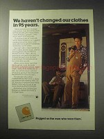 1985 Carhartt Clothing Ad - Haven't Changed Clothes
