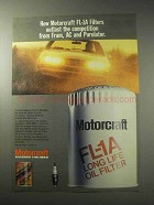 1985 Motorcraft FL-1A Long Life Oil Filter Ad - Outlast
