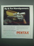 1989 Pentax Pistol Scope Ad - By & For Handgunners