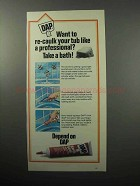 1987 DAP Kwik Seal Tub & Tile Caulk Ad - Professional
