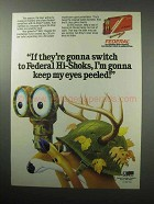 1987 Federal Hi-Shok Bullets Ad - Keep My Eyes Peeled
