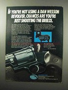 1987 Dan Wesson Revolvers Ad - Shooting The Breeze