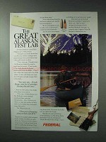 1993 Federal Cartridge Ad - The Great Alaskan Test Lab