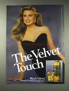 1991 Black Velvet Whisky Advertisement - The Velvet Touch