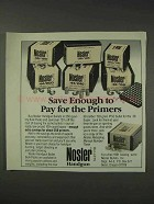 1991 Nosler Handgun Bullets Ad - Pay for the Primers