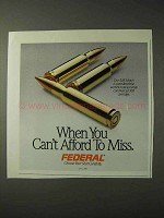 1990 Federal Cartridge Ad - Can't Afford to Miss