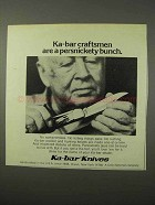 1975 Ka-Bar Knives Ad - Craftsmen are Persnickety Bunch