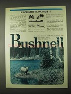 1974 Bushnell Optics Ad - If You Need It, We Have It