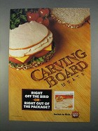 1996 Louis Rich Carving Board Meats Ad - Right Off Bird