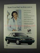 1996 Buick Skylark Car Ad - I Can Always Count On