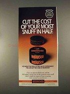 1996 Redwood Snuff Ad - Cut The Cost in Half