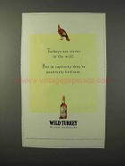1995 Wild Turkey Bourbon Ad - Turkeys Are Clever