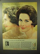 1964 Clairol Loving Care Hair Color Ad - Only the Gray
