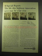 1964 United States Steel Ad - Highway Innovation