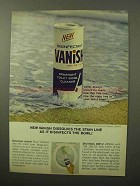 1964 Vanish Toilet Bowl Cleaner Ad - Dissolves Stain