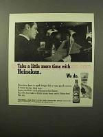 1964 Heineken Beer Ad - Take A Little More Time With